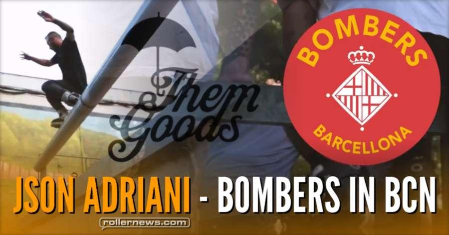 Json Adriani - Bombers in BCN (2017) - Them Goods Edit