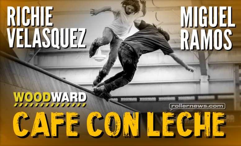 Richie Velasquez & Miguel Ramos - Cafe Con Leche (Woodward West, 2017)