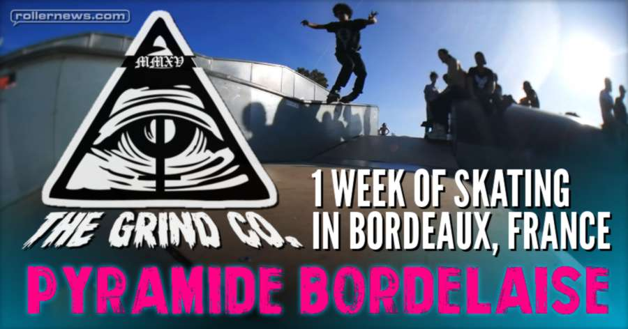The Grind Co. - Pyramide Bordelaise (2017)