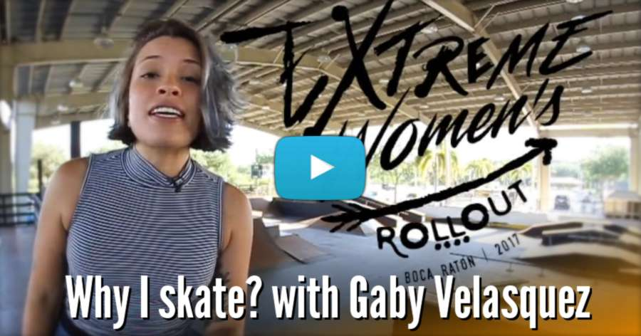 Why I Skate? With Gaby Velasquez (2017)