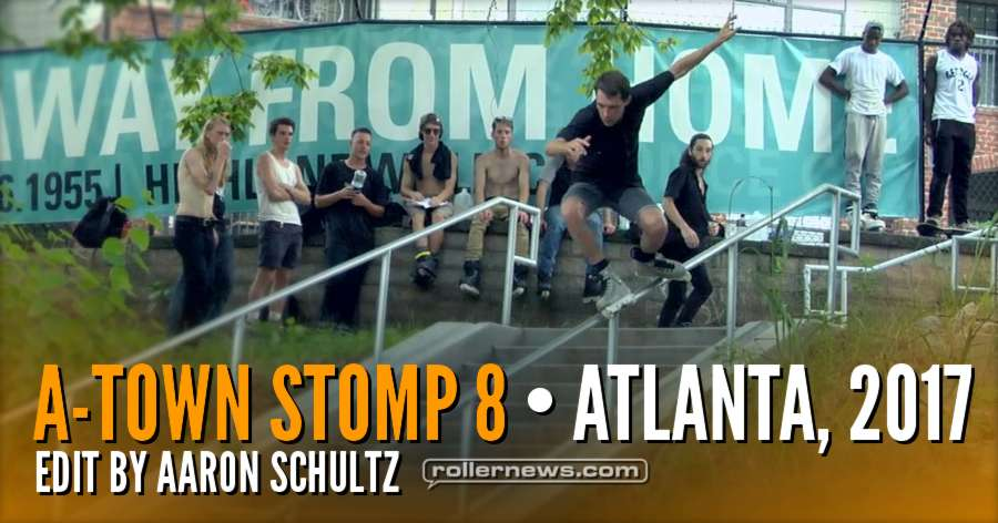A-Town Stomp 8 (Atlanta, 2017) - Edit by Aaron Schultz