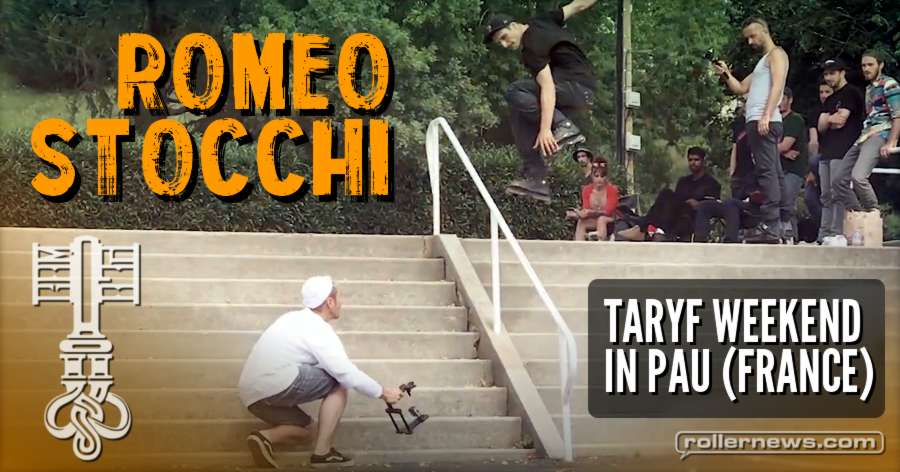 Romeo Stocchi - Taryf Weekend in Pau (France, 2017) - Edit by Jim Torre