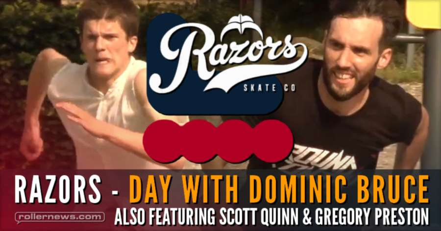 Razors - Day with Dominic Bruce, Scott Quinn & Gregory Preston (2017) // Too Easy