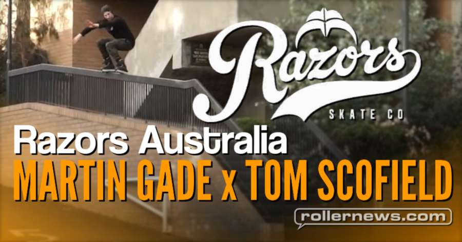 Razors Australia: Streets of Melbourne with Martin Gade and Tom Scofield (2017) - Edit by Thomas Dalbis