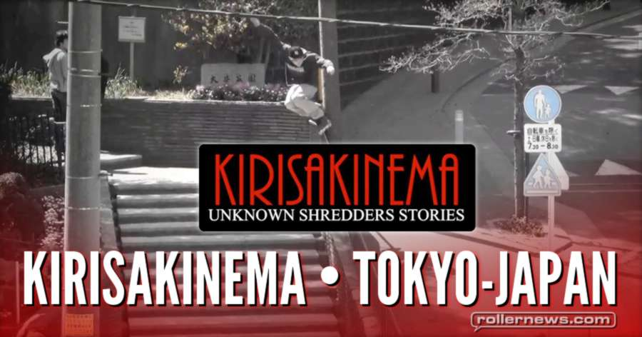 Kirisakinema (Tokyo, Japan) - Unknown Shredders Stories (2017) - Dvd Teaser