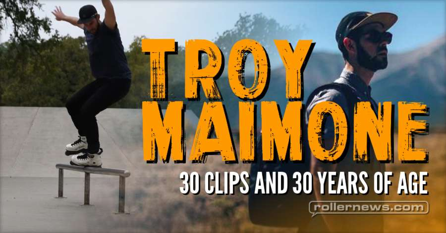 Troy Maimone - 30@30, 30 clips and 30 years of age (2017)