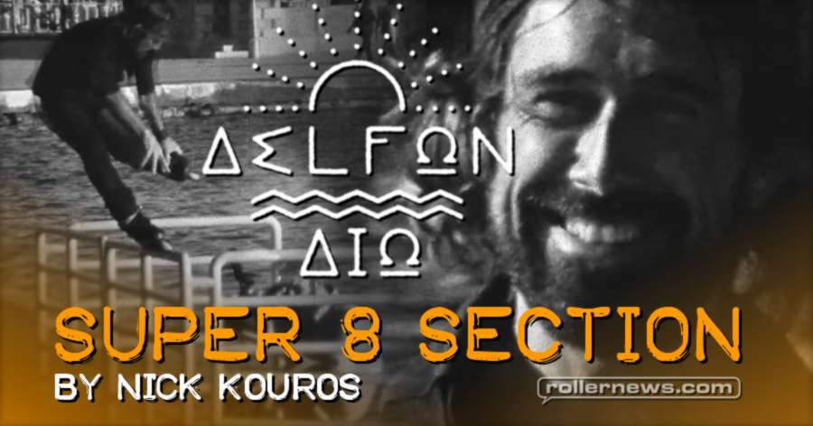 Delfon Dio - Super 8 Section by Nick Kouros
