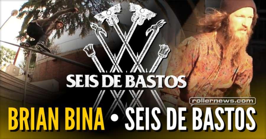 Brian Bina - Seis De Bastos (2016)