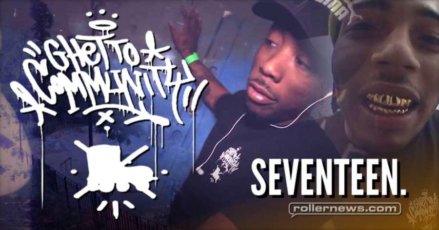 Ghetto Community (NYC) - Seventeen