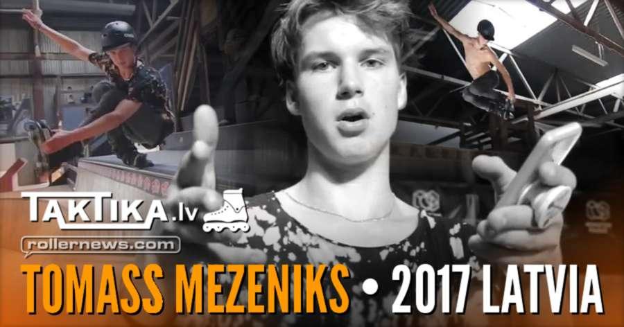 Tomass Mezeniks (16, Latvia) - Park Edit (2017)