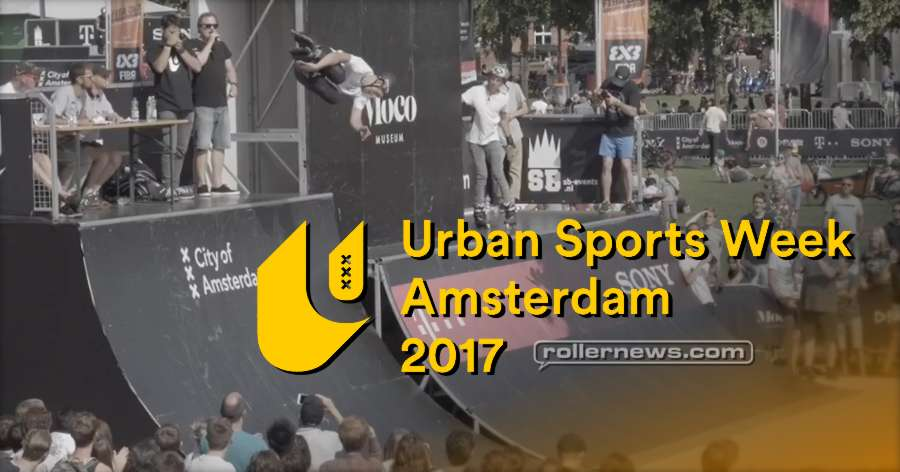Urban Sports Week (Amsterdam, 2017) by Mark Worner