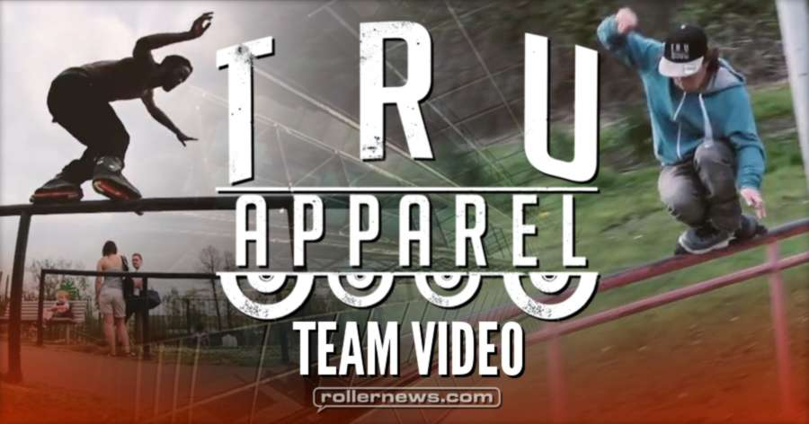 Tru Apparel - Team Video (2017): Full Video
