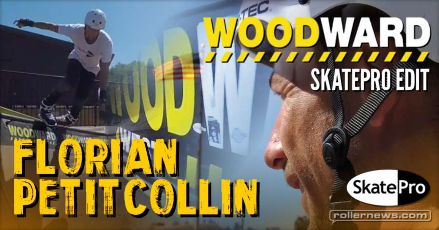 Florian Petitcollin (France) - Woodward West, Summer 2017 Edit