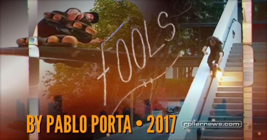 Fools (2017) by Pablo Porta