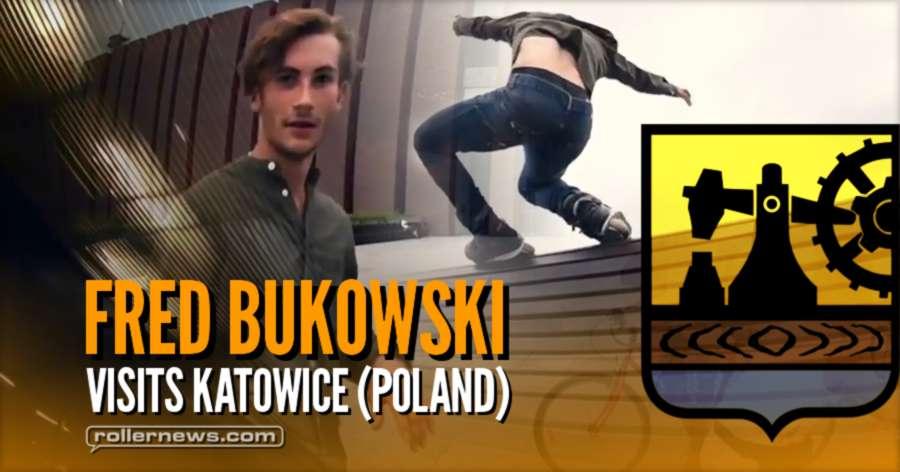 Fred Bukowski Visits Katowice (Poland, 2017)