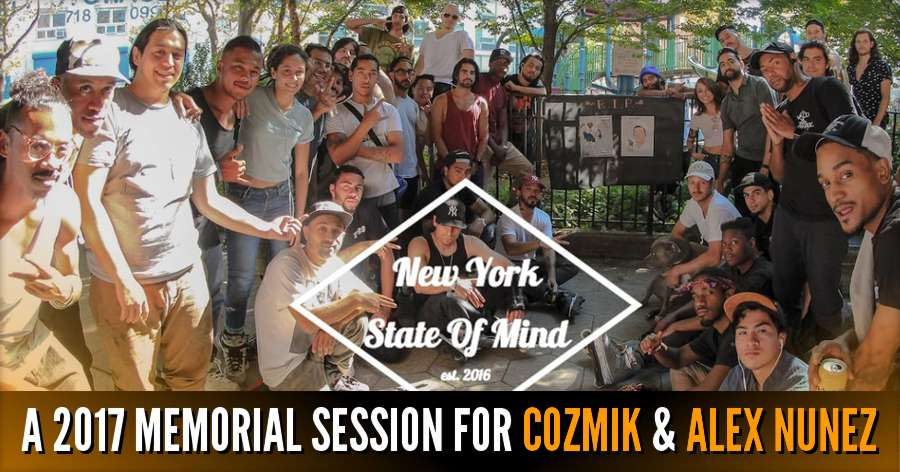 A 2017 Memorial Session for Brian Scott 'Cozmik' & Alex Nunez