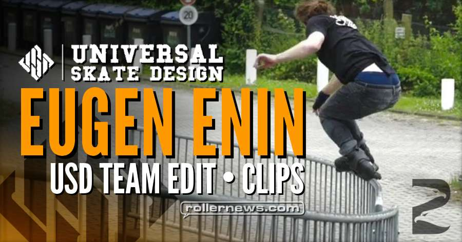 Eugen Enin: USD Team Edit - Clips (2017)