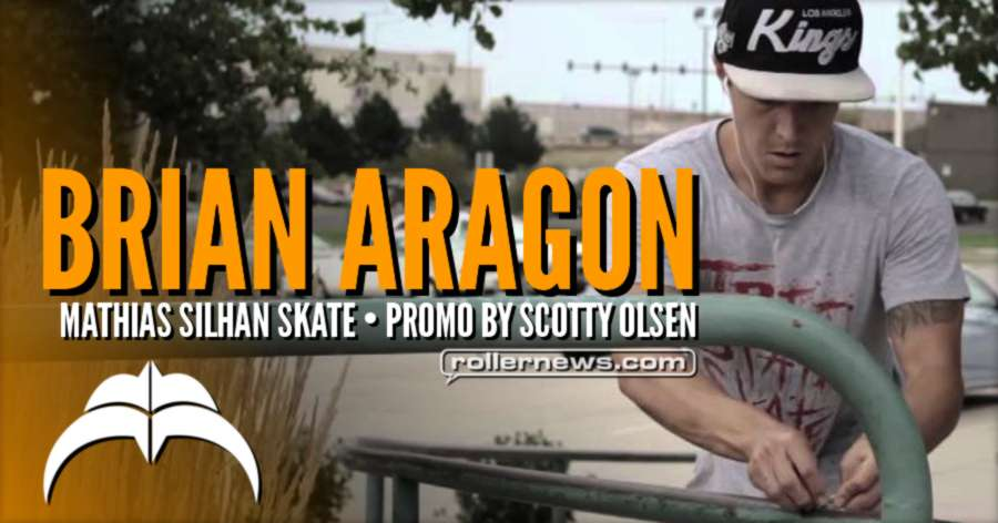 Brian Aragon - M. Silhan Skate Promo (2012) by Scotty Olsen
