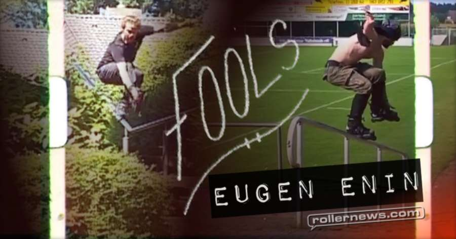 Eugen Enin - Clips from Fools (2017) by Pablo Porta