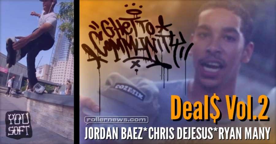Ghetto Community - Deal$ Vol.2 (NYC, 2017)