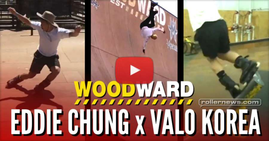 Eddie Chung x Valo Korea in Woodward West (2017) - Clips