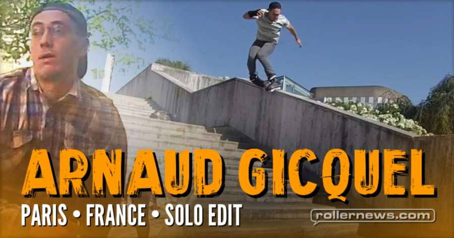 Arnaud Gicquel (Paris, France) - 2017 Solo Edit