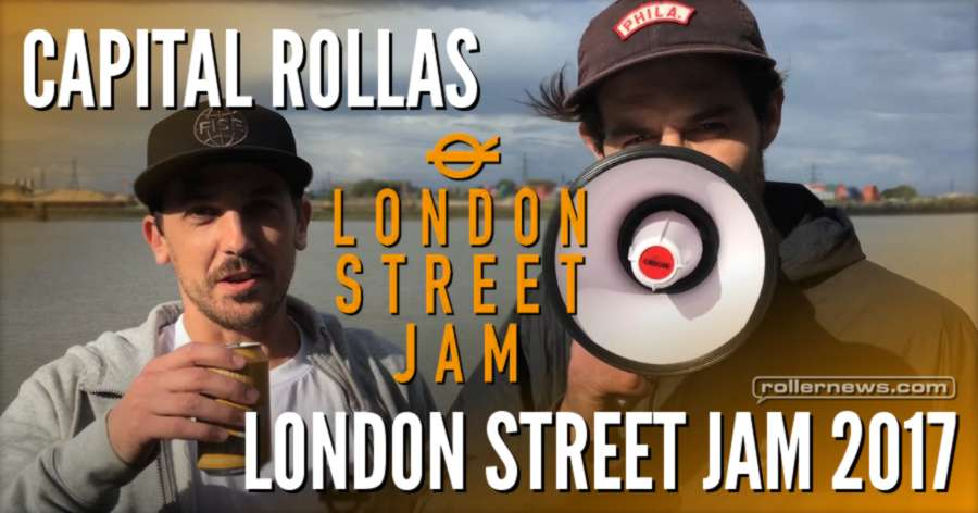 Capital Rollas, London Street Jam 2017 - Clips by Kenneth Owens + Results