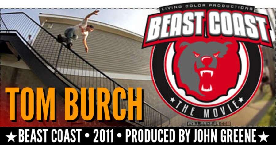 Tom Burch (RIP) - Beast Coast Section (2011) by John Greene