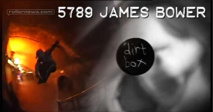 James Bower - 5789, Dirt Box Edit (2017)