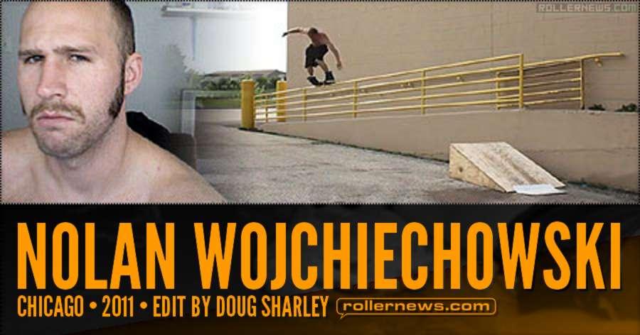 Nolan Wojchiechowski - Chicago (2011) Edit by Doug Sharley