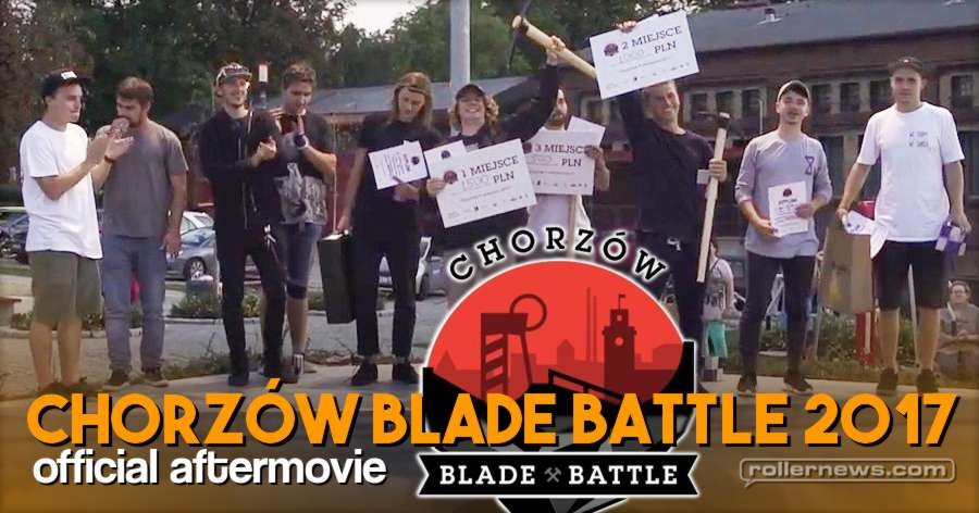 Chorzow Blade Battle 2017 (Poland) - Official Aftermovie by Przemek Madej