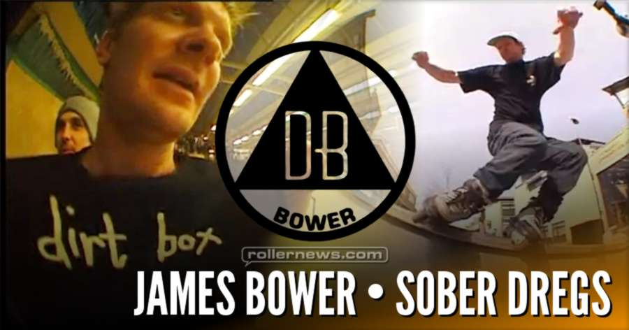 SOBER // DREGS PT.2 - JAMES BOWER
