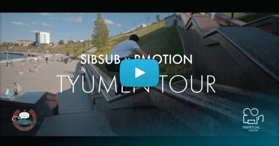 Sibsub x P.Motion: Tyumen Tour (Russia, 2014)