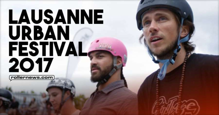Lausanne Urban Festival 2017 - Official Edit