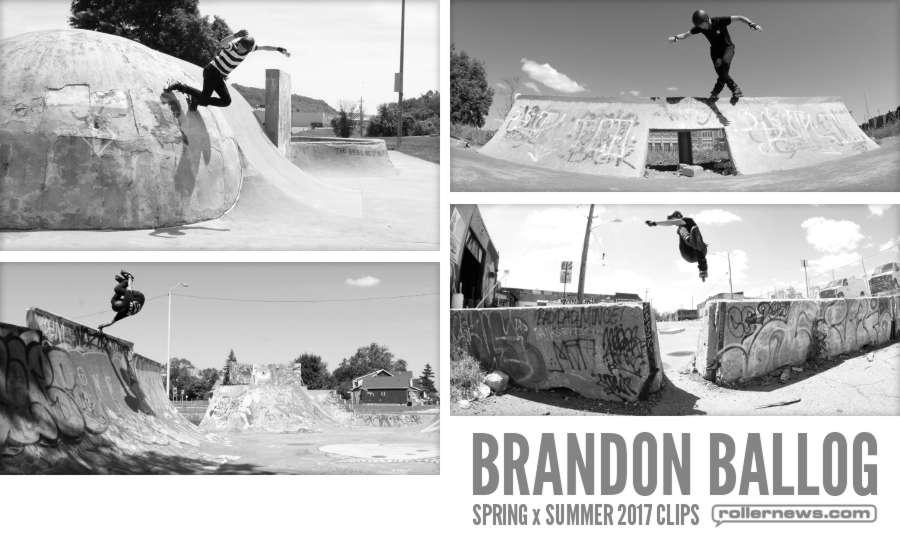 Brandon Ballog - Spring x Summer 2017 Clips