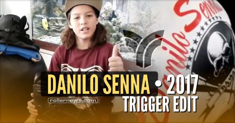 Danilo Senna (11, Brazil) - Trigger Park Edit (2017)