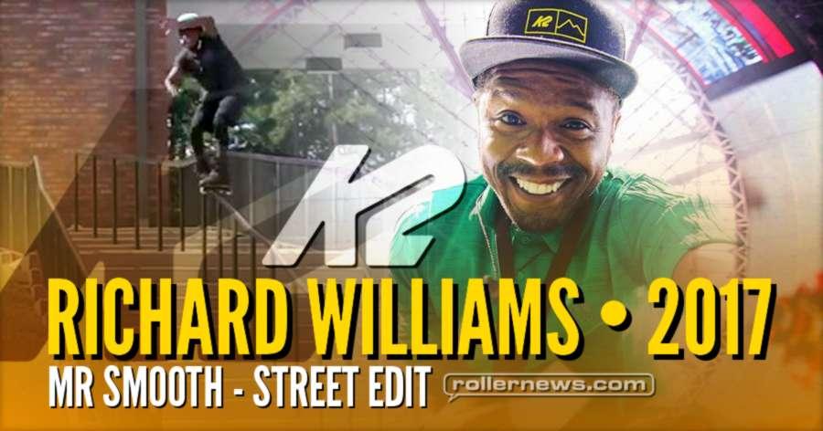 Richard Williams (Mr Smooth) - K2 Street Edit (Atlanta, 2017)