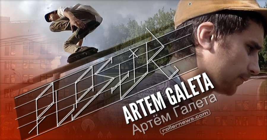 Artem Galeta - 2016 Profile, Plastik Mag #17