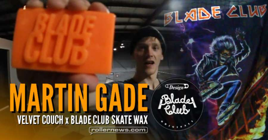 Martin Gade - Velvet Couch x Blade Club Skate Wax, Promo Edit (Australia, 2017)