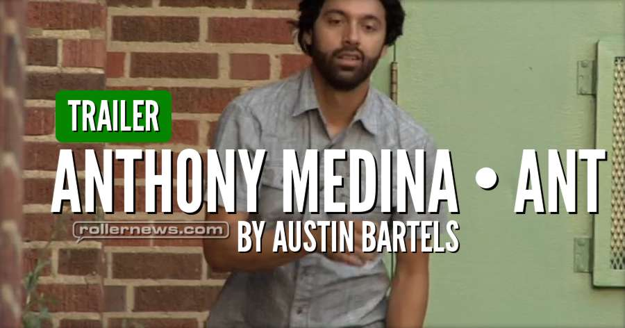 Anthony Medina - ANT (2017) by Austin Bartels - Trailer