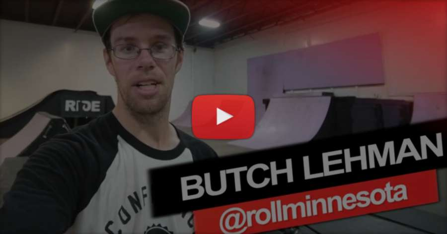 Roll Minnesota with Butch Lehman - 29 Tricks, Birthday Session (2017)