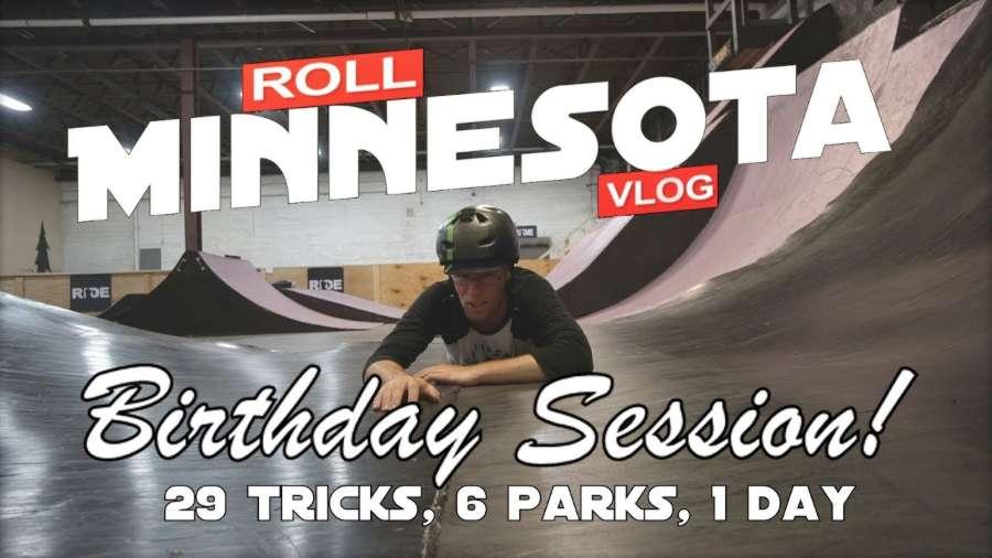 Roll Minnesota with Butch Lehman - 29 Tricks, Birthday Session (2017)