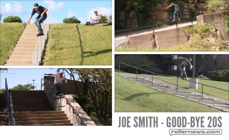 Joe Smith - Good-Bye 20s (2016-2017) by Luke Belding