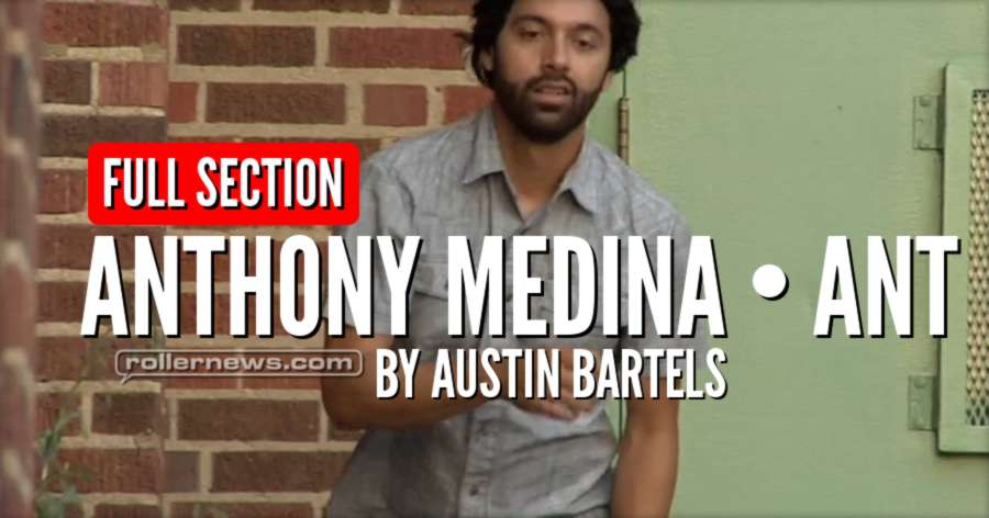 Anthony Medina - ANT (2017) by Austin Bartels - Full Section