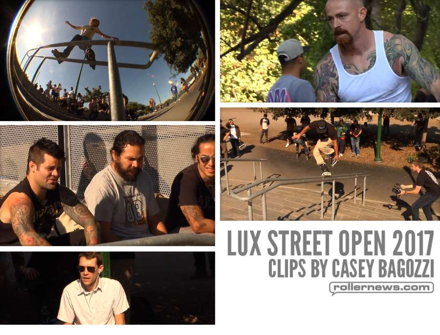 Lux Street Open 2017 - Raw Clips by Casey Bagozzi