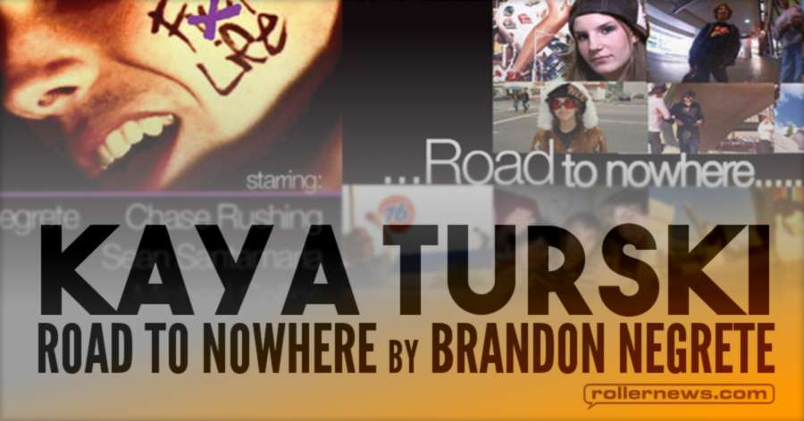 Kaya Turski - Road to Nowhere Section (2005)