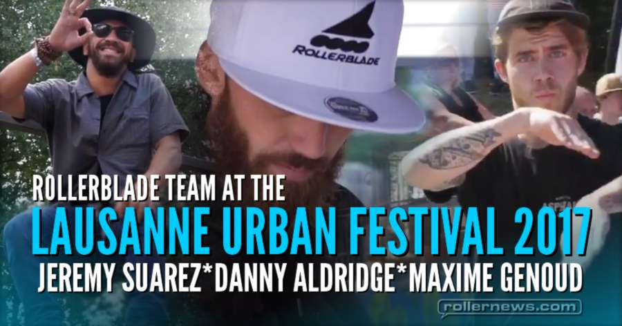 Rollerblade Team at the Lausanne Urban Festival 2017 (Switzerland)