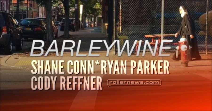 Barleywine Teaser (2017) by Cody Reffner