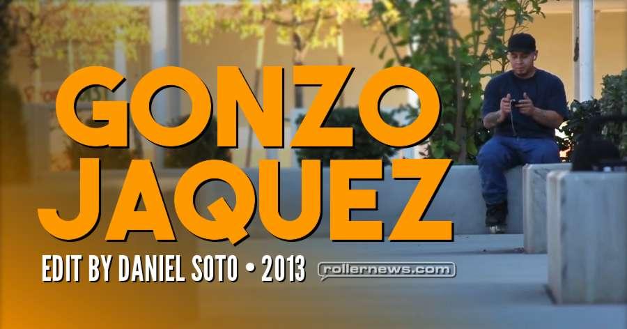Gonzo Jaquez - Edit by Daniel Soto (2013)