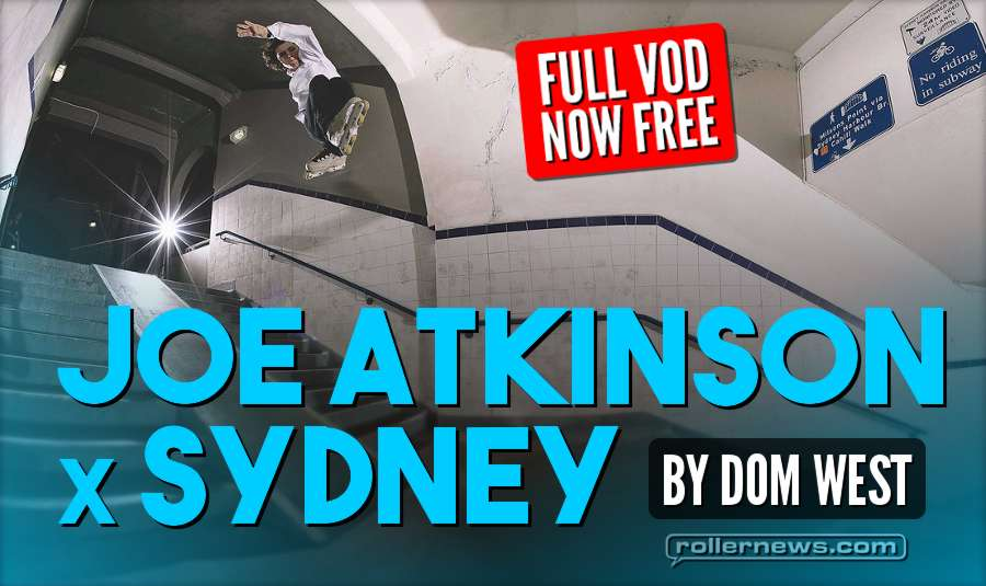 Joe Atkinson x Sydney (2017) by Dom West - Full VOD, Now Free